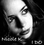 Nicole K - I Do