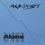 Against - Alone