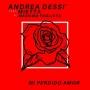 Andrea Dessì feat Mietta & Massimo Tagliata - Mi Perdido Amor