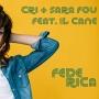 Cri + Sara Fou feat. Il Cane - Federica