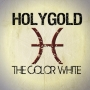 Holygold - The Color White