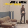 Julie Rose - I Want More