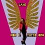 Lane - Non E' Tutto Oro