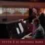 Lisa Chieregatti feat. Claudio Ferrigato - Tutto è di Seconda Ma