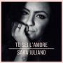 Sara Iuliano - Tu Sei L'Amore