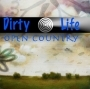 Dirty Life - Open Country