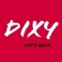 Dixy - Let's Rock