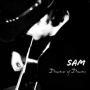 Sam - Dreamer Of Dreams
