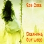 Rob Core - Dreaming Out Loud