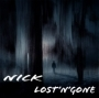 Nick - Lost'n'Gone