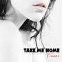 Cristine Evans - Take Me Home