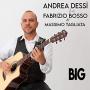 Andrea Dessì feat. Fabrizio Bosso & Massimo Tagliata - Big