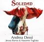 Andrea Dessì feat J.Barros & M. Tagliata - Soledad