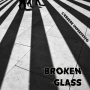 Broken Glass - L'essere Imperfetto