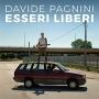 Davide Pagnini - Esseri Liberi