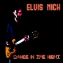 Elvis Nick - Dance in the night