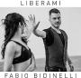 Fabio Bidinelli - Liberami