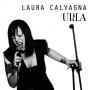 Laura Calvagna - Urla