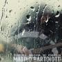 Matteo Bartolotti - L'ultima Goccia di Pioggia