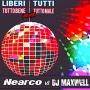 Nearco - Liberi Tutti (Tutto Bene Tutto Male Dj Maxwell Remix)