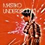 ODO - Mastiko Underground