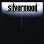 Silvermood - Silvermood