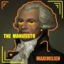 The Manifesto - Maximilien