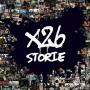 X26 - Storie